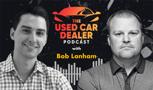 Episode 20: Bob Lanham of Facebook on how dealers can better leverage Facebook Marketplace