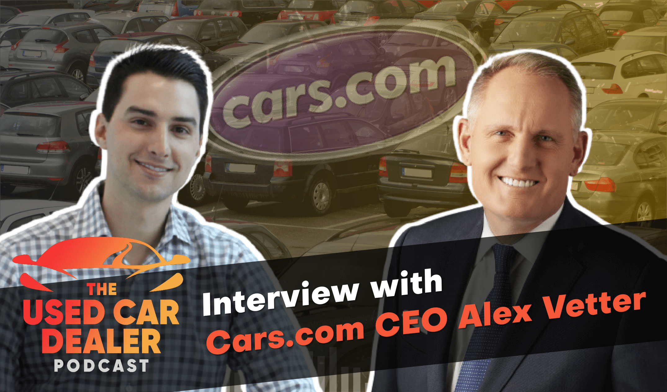 Interview with CEO of Cars.com Inc on Used Car Dealers Online Presence