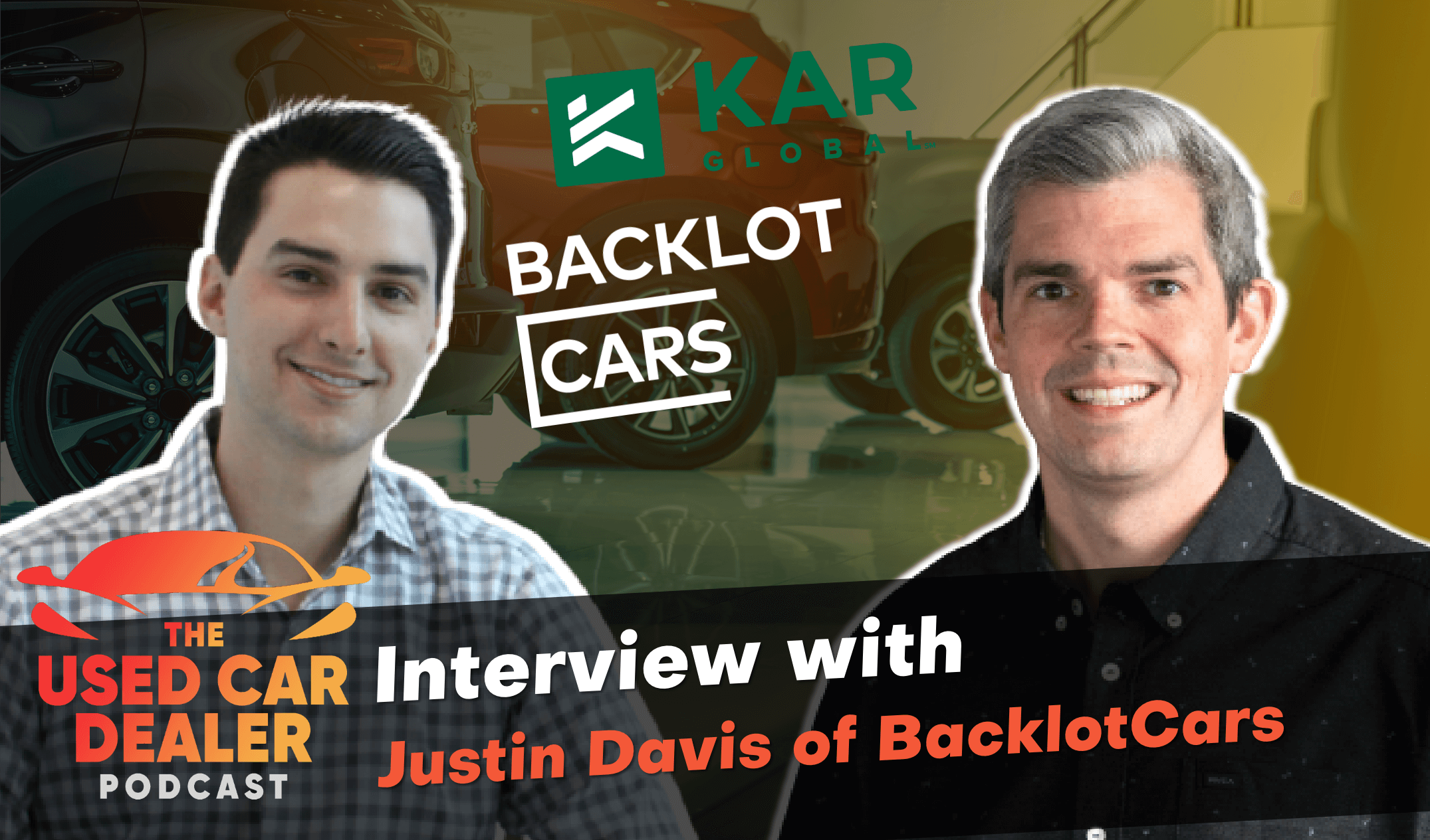 Justin Davis of BacklotCars on Online Wholesale and Used Cars